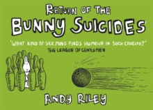 Return of the Bunny Suicides, Hardback Book