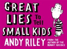 Great Lies to Tell Small Kids, Hardback Book