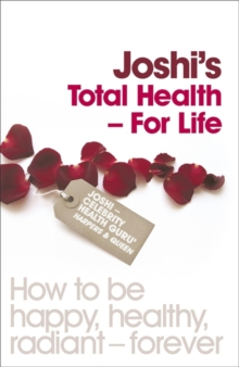 Joshi's Total Health - For Life, Paperback Book