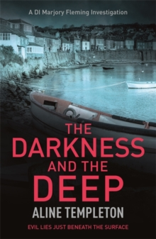 The Darkness and the Deep : DI Marjory Fleming Book 2, Paperback Book