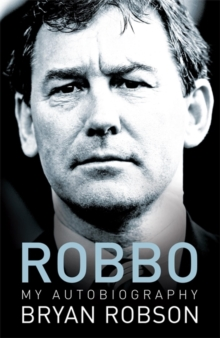 Robbo - My Autobiography, Paperback Book