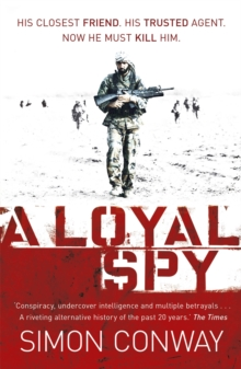 A Loyal Spy, Paperback Book