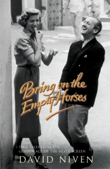 Bring on the Empty Horses, Paperback / softback Book