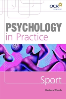 Psychology in Practice: Sport, Paperback Book
