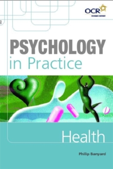Psychology in Practice: Health, Paperback Book