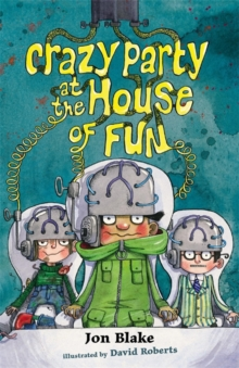 Crazy Party at the House of Fun : Bk. 2, Paperback Book