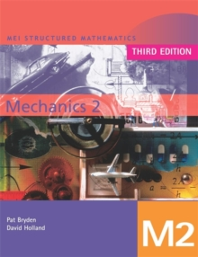 MEI Mechanics 2 Third Edition, Paperback Book