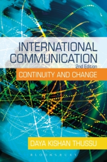 International Communication : Continuity and Change, Paperback / softback Book