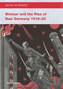 Access to History: Weimar and the Rise of Nazi Germany 1918-1933, Paperback Book
