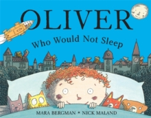 Oliver Who Would Not Sleep, Paperback / softback Book