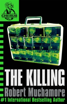 CHERUB: The Killing : Book 4, Paperback Book