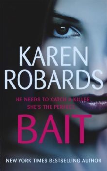 Bait : A gripping thriller with a romantic edge, Paperback / softback Book