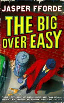The Big Over Easy : Nursery Crime Adventures 1, Paperback Book