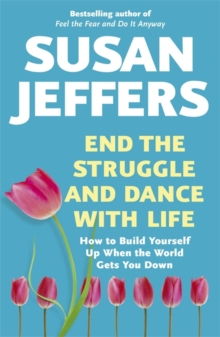 End the Struggle and Dance With Life, Paperback Book