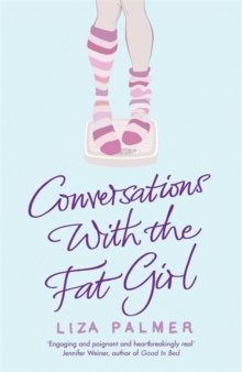 Conversations with the Fat Girl, Paperback Book