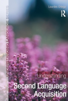 Understanding Second Language Acquisition, Paperback Book