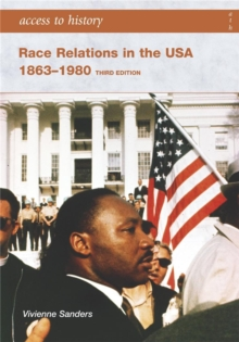 Access to History: Race Relations in the USA 1863-1980: Third edition, Paperback / softback Book