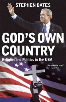 God's Own Country : Religion and Politics in the USA, Paperback Book