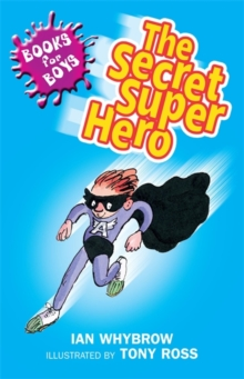The Secret Superhero : Book 10, Paperback Book