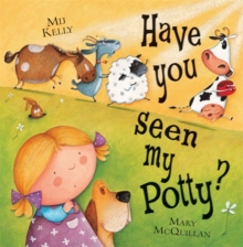 Have You Seen My Potty?, Paperback Book