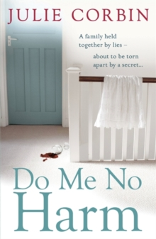 Do Me No Harm : A Heart-Pounding Psychological Thriller, Paperback Book