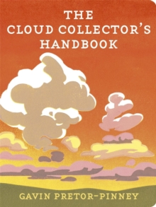 The Cloud Collector's Handbook, Hardback Book