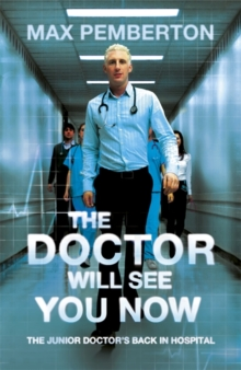 The Doctor Will See You Now, Paperback / softback Book