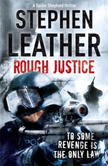 Rough Justice : The 7th Spider Shepherd Thriller, Paperback Book