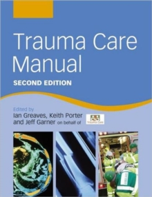 Trauma Care Manual, Paperback / softback Book