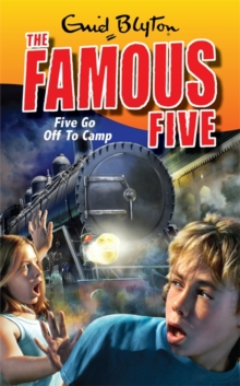 Five Go Off To Camp : Classic cover edition - book 7, Paperback Book
