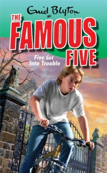 Five Get Into Trouble : Book 8, Paperback Book