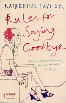 RULES FOR SAYING GOODBYE, Paperback Book