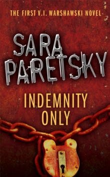 Indemnity Only : V.I. Warshawski 1, Paperback Book