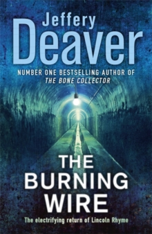 The Burning Wire, Hardback Book