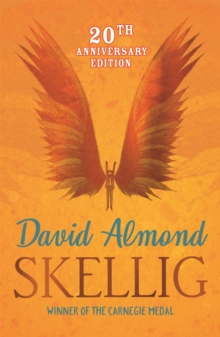 Skellig, Paperback / softback Book