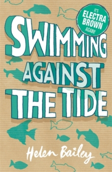 Swimming Against the Tide : The Crazy World of Electra Brown, Paperback Book
