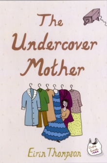 The Undercover Mother, Paperback / softback Book