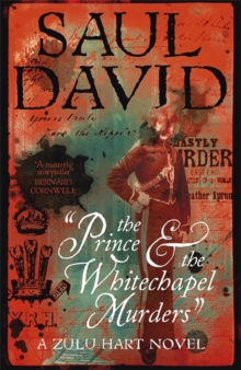 The Prince and the Whitechapel Murders : (Zulu Hart 3), Hardback Book