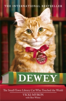 Dewey : The Small-town Library-cat Who Touched the World, Paperback Book