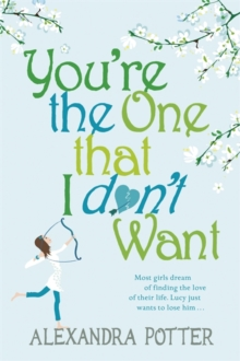 You're the One that I don't want, Paperback Book