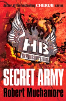 Henderson's Boys: Secret Army : Book 3, Paperback Book