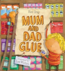 Mum and Dad Glue, Paperback Book