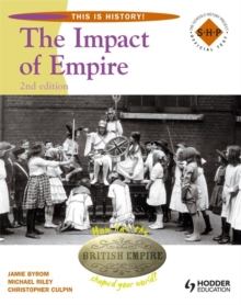 This Is History: Impact of Empire 2nd Edition Pupil's Book, Paperback Book