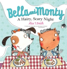 Bella and Monty: A Hairy Scary Night, Paperback Book