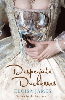 Desperate Duchesses, Paperback / softback Book