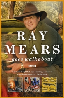 Ray Mears Goes Walkabout, Paperback Book