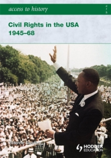 Access to History: Civil Rights in the USA 1945-68, Paperback Book