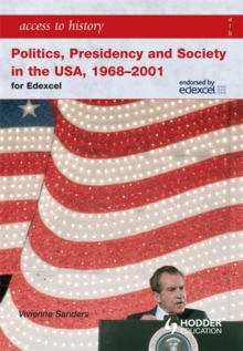 Access to History: Politics, Presidency and Society in the USA 1968-2001, Paperback Book