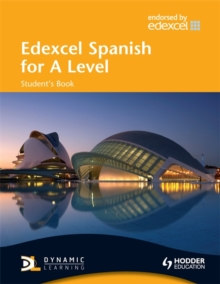 Edexcel Spanish for A Level Student's Book, Paperback Book