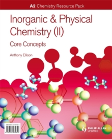 A2 Chemistry: Inorganic & Physical Chemistry (II): General Concepts Resource Pack + CD-ROM, Spiral bound Book